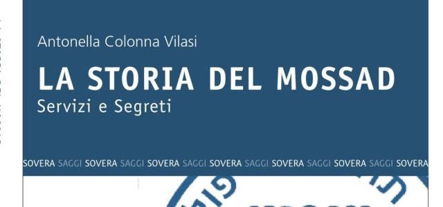 #TerzaPagina: Antonella Colonna Vilasi, La Storia del Mossad