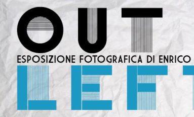OUTLEFT: esposizione fotografica di Enrico Paravani