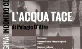 """#terzapagina: A Civitavecchia """"L'Acqua Tace"""""""